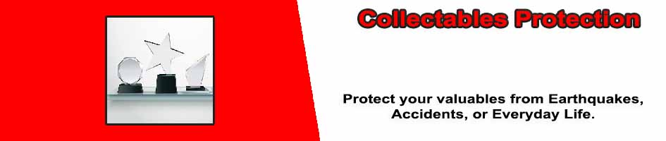 protect your fragile collectables with our trevco products