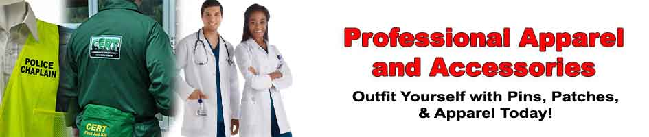 Professional apparel uniforms and uniform accessories for medical nursing first responders fire ambulance CERT teams chaplains and much more