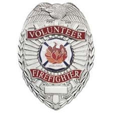 Volunteer Firefighter Shield Badge Choose Gold or Nickel
