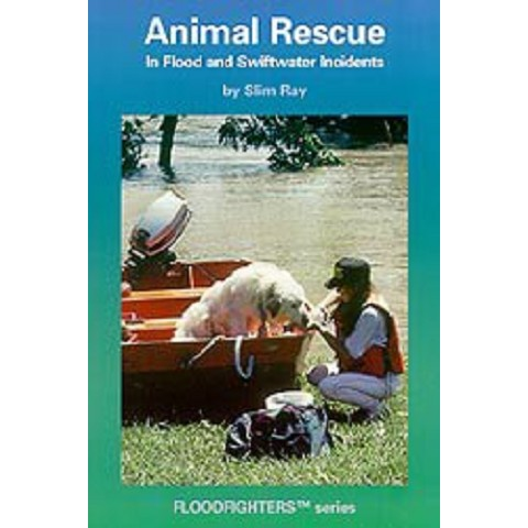 Animal Rescue in Flood and Swiftwater Incidents